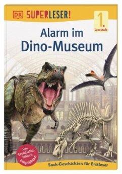 SUPERLESER! Alarm im Dino-Museum