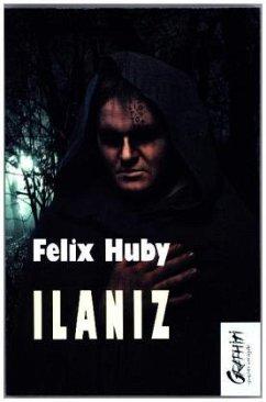 Ilaniz - Huby, Felix