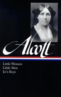 Louisa May Alcott: Little Women, Little Men, Jo's Boys (LOA #156) (eBook, ePUB) - Alcott, Louisa May