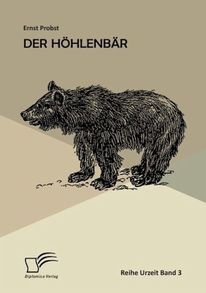 Der Höhlenbär - Probst, Ernst
