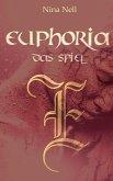 Euphoria - Das Spiel (eBook, ePUB)