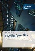 Interlocking Powers: China, India and Asean