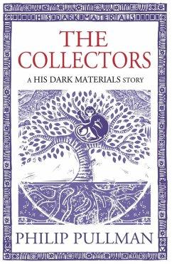 The Collectors (eBook, ePUB) - Pullman, Philip