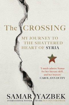 The Crossing (eBook, ePUB) - Yazbek, Samar