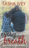 Every Breath (Every Life Series, #1) (eBook, ePUB)
