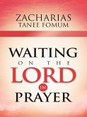 Waiting On The Lord In Prayer (Prayer Power Series, #9) (eBook, ePUB)