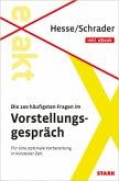 Hesse/Schrader: EXAKT - Die 100 häufigsten Fragen im Vorstellungspräch + eBook