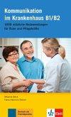 Deutsch im Krankenhaus: Kommunikation im Krankenhaus B1/B2