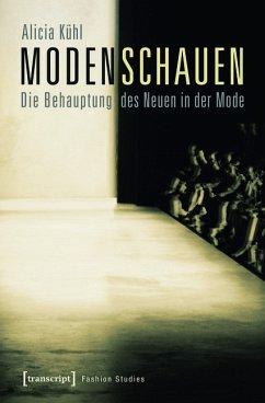 Modenschauen (eBook, PDF) - Kühl, Alicia