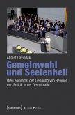 Gemeinwohl und Seelenheil (eBook, PDF)