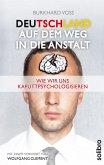 Deutschland auf dem Weg in die Anstalt (eBook, ePUB)
