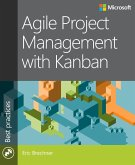Agile Project Management with Kanban (eBook, PDF)