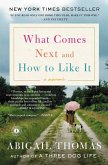 What Comes Next and How to Like It (eBook, ePUB)