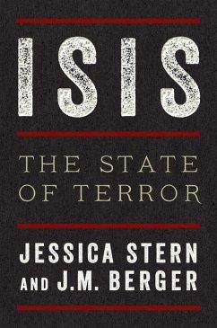 ISIS (eBook, ePUB) - Stern, Jessica; Berger, J. M.