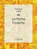 La Petite Fadette (eBook, ePUB)