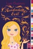 Accidentally Evil (eBook, ePUB)