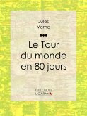 Le Tour du monde en quatre-vingts jours (eBook, ePUB)
