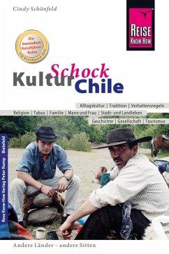 Reise Know-How KulturSchock Chile (eBook, ePUB) - Schönfeld, Cindy