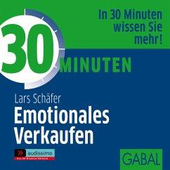 30 Minuten Emotionales Verkaufen (MP3-Download) - Schäfer, Lars