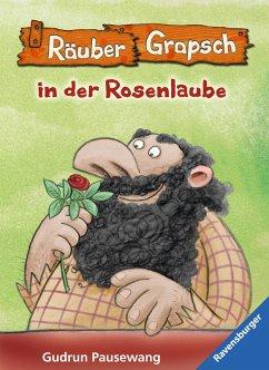 Räuber Grapsch in der Rosenlaube (Band 9) (eBook, ePUB) - Pausewang, Gudrun