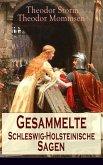 Gesammelte Schleswig-Holsteinische Sagen (eBook, ePUB)