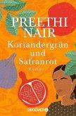 Koriandergrün und Safranrot (eBook, ePUB)