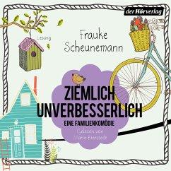 Ziemlich unverbesserlich (MP3-Download) - Scheunemann, Frauke