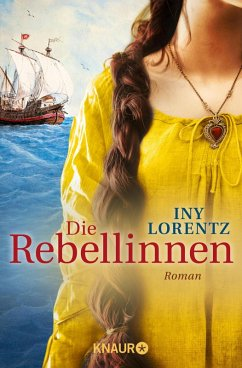 Die Rebellinnen (eBook, ePUB) - Lorentz, Iny
