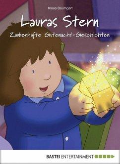 Zauberhafte Gutenacht-Geschichten / Lauras Stern Gutenacht-Geschichten Bd.4 (eBook, ePUB) - Baumgart, Klaus