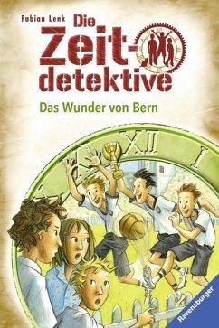 Das Wunder von Bern / Die Zeitdetektive Bd.31 (Mängelexemplar) - Lenk, Fabian