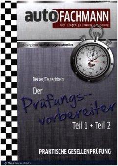 Der Prüfungsvorbereiter, 2 Bde. - Becker, Oliver; Teutschbein, Friedrich Wilhelm