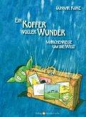Ein Koffer voller Wunder