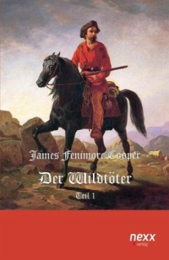 Der Wildtöter - Cooper, James Fenimore