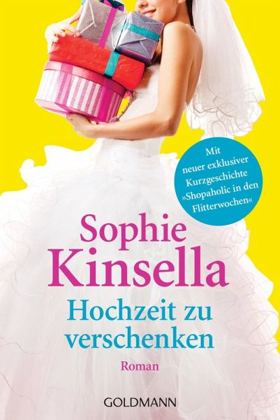 hochzeit zu verschenken ebook epub von sophie kinsella. Black Bedroom Furniture Sets. Home Design Ideas