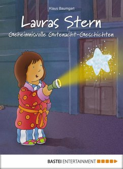 Geheimnisvolle Gutenacht-Geschichten / Lauras Stern Gutenacht-Geschichten Bd.7 (eBook, ePUB) - Baumgart, Klaus; Neudert, Cornelia