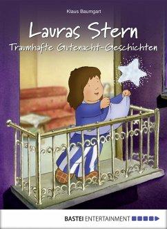 Traumhafte Gutenacht-Geschichten / Lauras Stern Gutenacht-Geschichten Bd.3 (eBook, ePUB) - Baumgart, Klaus