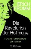 Die Revolution der Hoffnung. Für eine Humanisierung der Technik (eBook, ePUB)
