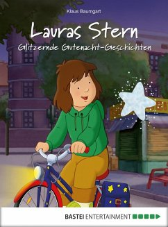Glitzernde Gutenacht-Geschichten / Lauras Stern Gutenacht-Geschichten Bd.9 (eBook, ePUB) - Baumgart, Klaus; Neudert, Cornelia