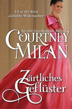 Zärtliches Geflüster (Geliebte Widersacher) (eBook, ePUB) - Milan, Courtney