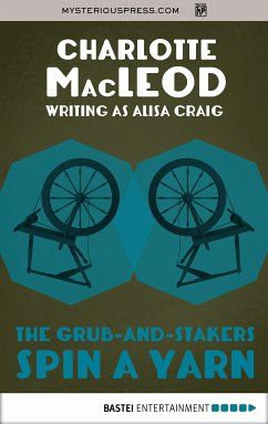 The Grub-and-Stakers Spin a Yarn (eBook, ePUB)