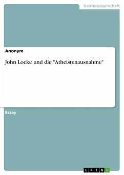 "John Locke und die ""Atheistenausnahme"" (eBook, PDF)"