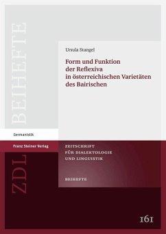 Form und Funktion der Reflexiva in österreichischen Varietäten des Bairischen (eBook, PDF) - Stangel, Ursula