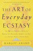 The Art of Everyday Ecstasy (eBook, ePUB)