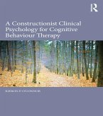 A Constructionist Clinical Psychology for Cognitive Behaviour Therapy (eBook, ePUB)