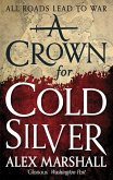 A Crown for Cold Silver (eBook, ePUB)