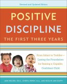 Positive Discipline: The First Three Years, Revised and Updated Edition (eBook, ePUB)