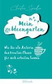Mein Ideengarten (eBook, ePUB)