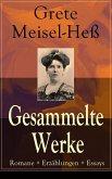Gesammelte Werke: Romane + Erzählungen + Essays (Vollständige Ausgaben) (eBook, ePUB)