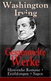 Gesammelte Werke: Historishe Romane + Erzählungen + Sagen (eBook, ePUB)