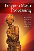 Polygon Mesh Processing (eBook, PDF)